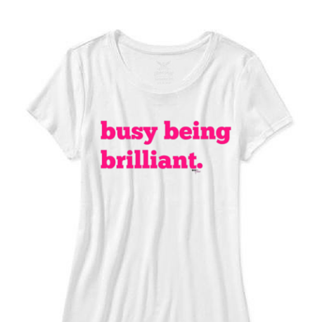 busy being brilliant  girls t-shirt