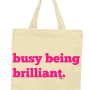 busy being brilliant tote
