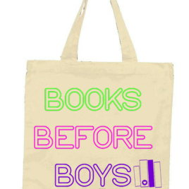 Books Before Boys Tote Bag